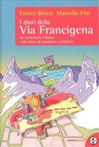 I diari della Via Francigena