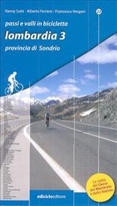 3.: La Valtellina : provincia di Sondrio / Vanny Sutty, Alberto Ferraris, Francesco Vergani