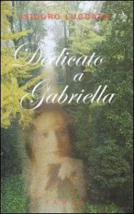 Dedicato a Gabriella