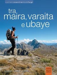 Tra Maira, Varaita e Ubaye
