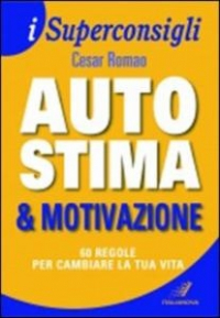 Autostima & motivazione