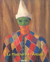 La maschera e l'artista