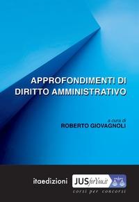 Approfondimenti di diritto amministrativo