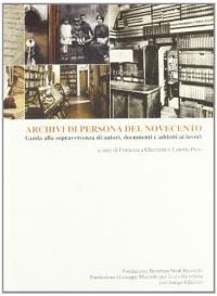 Archivi di persona del Novecento