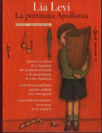 La portinaia Apollonia / Lia Levi ; disegni di Emanuela Orciari