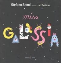 Miss Galassia / Stefano Benni ; illustrazioni di Luci Gutierrez