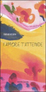 L'amore t'attende