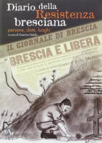 Diario della Resistenza bresciana