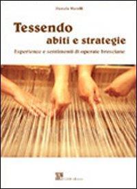 Tessendo abiti e strategie