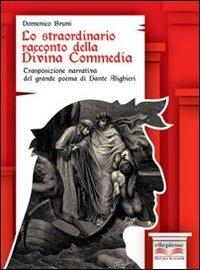 Lo straordinario racconto della Divina Commedia