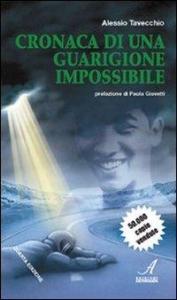 """Cronaca di una guarigione """"impossibile"""""""