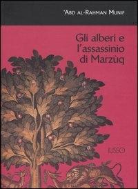 Gli alberi e l'assassinio di Marzùq