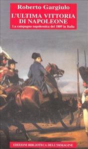 L'ultima vittoria di Napoleone
