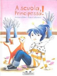 A scuola, Principessa!