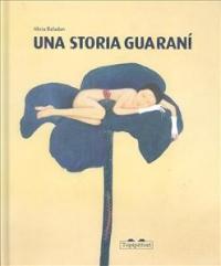 Una storia Guaranì