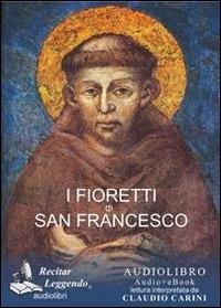 I fioretti di san Francesco: audiolibro