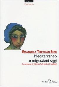 Mediterraneo e migrazioni oggi