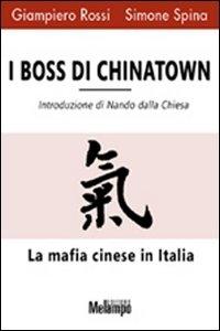 I boss di Chinatown