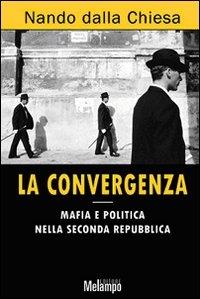 La convergenza