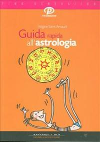 Guida rapida all'astrologia