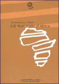 Gli Stati Uniti d'Africa