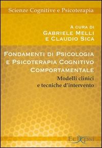 Fondamenti di psicologia e psicoterapia cognitiva comportamentale