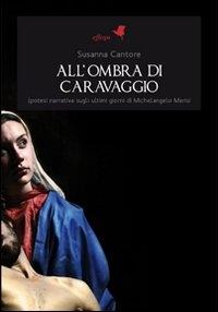 All'ombra di Caravaggio
