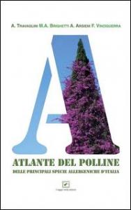 Atlante del polline delle principali piante allergeniche d'Italia