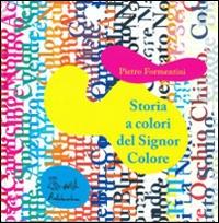 Storia a colori del Signor Colore