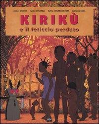 Kirikù e il feticcio perduto