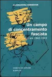 ˆUn ‰ campo di concentramento fascista
