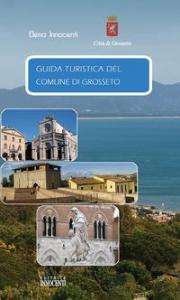 Guida turistica del Comune di Grosseto