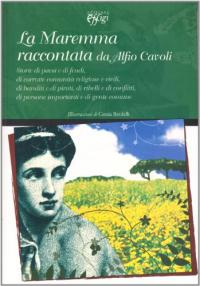 La Maremma raccontata da Alfio Cavoli