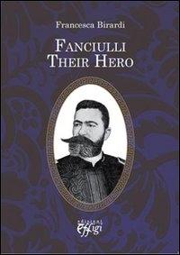 Fanciulli their hero