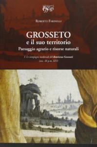 1: Le campagne medievali del districtus Grosseti, secc. 9.-p.m. 14.