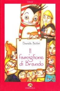 Il famiglione di Brando / Daniela Bettini ; illustrazioni di Daria Palotti