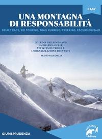 Una montagna di responsabilità