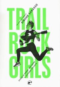 Trail rock girls