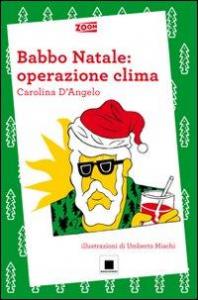 Babbo Natale: operazione clima