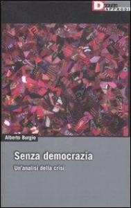 Senza democrazia