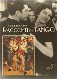 Racconti di tango d'amore e di milonga