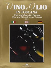 Vino e olio in Toscana