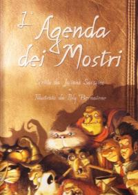 L'agenda dei mostri / scritto da Luciano Saracino ; illustrato da Poly Bernatene ; traduzione di Marinella Barigazzi
