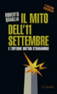 Il mito dell'11 settembre e l'opzione dottor Stranamore