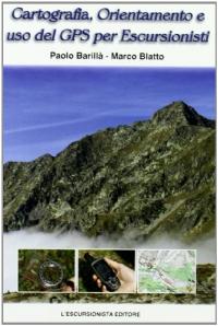 Orientamento, cartografia e GPS per escursionisti