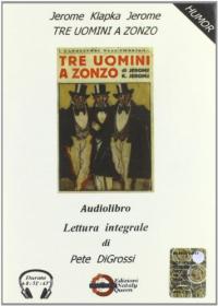 [audioregistrazione] Tre uomini a zonzo