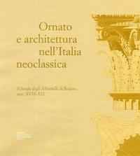 Ornato e architettura nell'Italia neoclassica