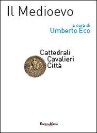 [2]: Cattedrali, cavalieri, città