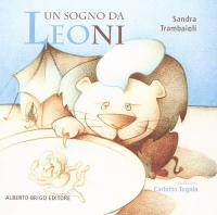 Un sogno da leoni