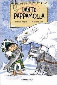 Dante Pappamolla, ovvero Come un ragazzino sfigato (ma solo all'apparenza) divenne un eroe ... ma per davvero!